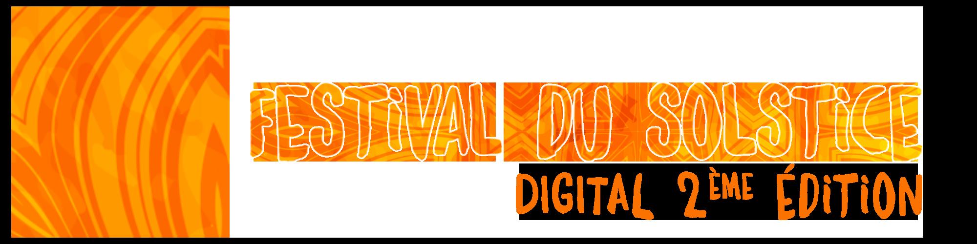 Festival du Solstice Digital 2ème édition